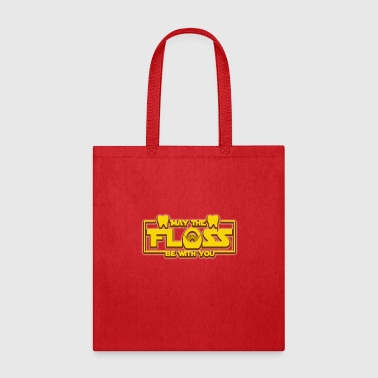 May The Floss Be With You T-Shirt Funny Dental - Tote Bag