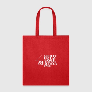 Festival Another day has passed and I didn't use Algebra on - Tote Bag