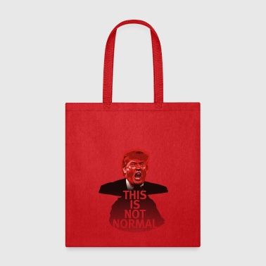 This Is Not Normal - Tote Bag