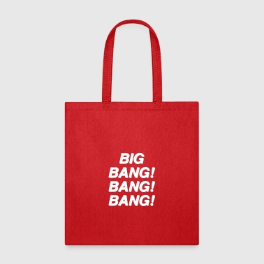 Big Bang Big Bang Bang Bang - Tote Bag