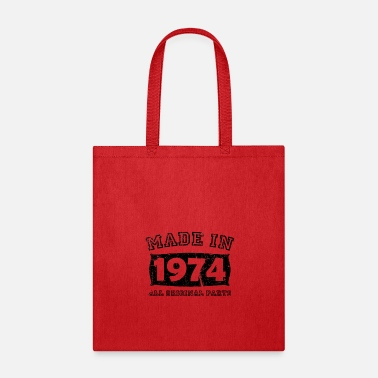 Made In Germany made in 1974 birth day all original parts - Tote Bag