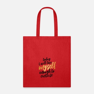 love myself and exercise - Tote Bag