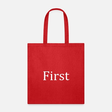 First First - Tote Bag
