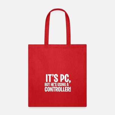 Rooster It's PC, but he's using a Controller! - Tote Bag