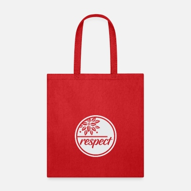 Respect Respect - Tote Bag