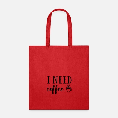 Series Coffee Series: I Need Coffee - Tote Bag