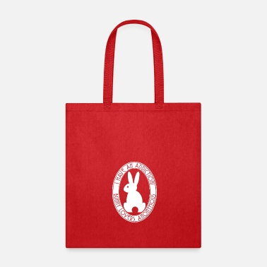 Anonymous I have an Addiction! Bunny Lovers Anonymous White - Tote Bag