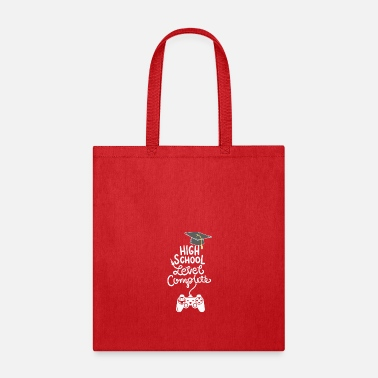 Grad School HIGH SCHOOL GRAD: High School Level Complete - Tote Bag