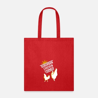 Suburban suburban chicken farmer - Tote Bag