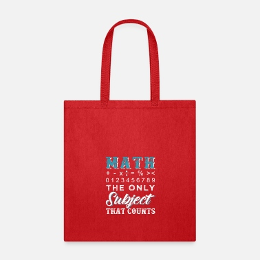 Subject Math The Only Subject That Counts - Tote Bag