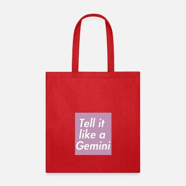 Government Tell it like a Gemini - Tote Bag