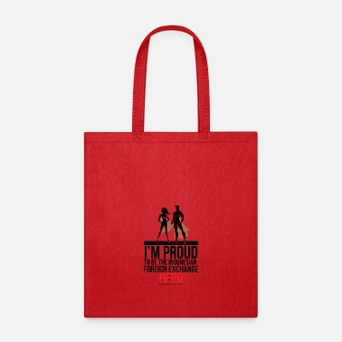 Foreign PROUD TO BE INDONESIAN FOREIGN EXCHANGE - Tote Bag