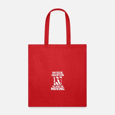 Physical Education physical education T Shirts - Tote Bag