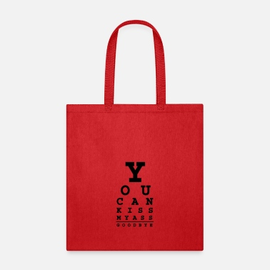 Humour you can kiss my ass good bye - Tote Bag