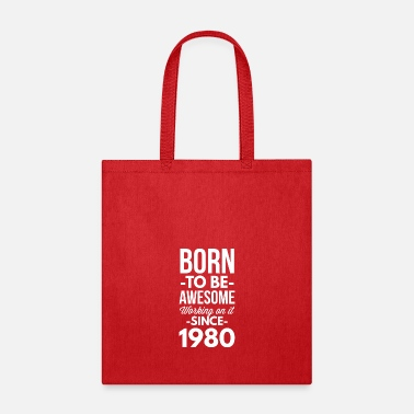Since Since 1980 - Tote Bag