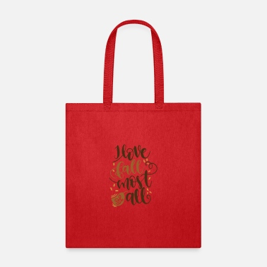 Mood I love fall most of all - Tote Bag