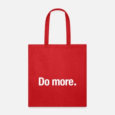 Do more. - Tote Bag