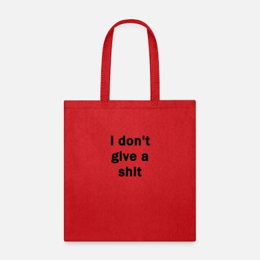 I don't give a shit - Tote Bag