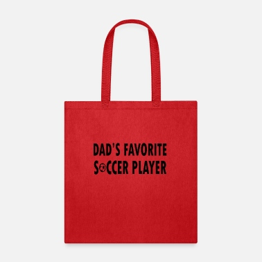 Dads Favorite dads favorite soccer player - Tote Bag