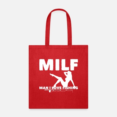 milf man i love fishing - Tote Bag