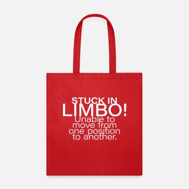 Stuck in limbo - Tote Bag