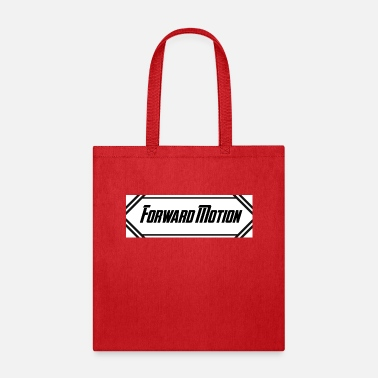Motion Forward Motion - Tote Bag
