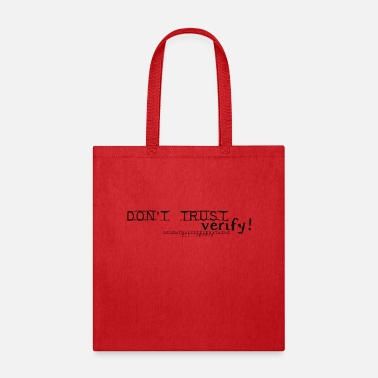 Don't Trust blk - Tote Bag