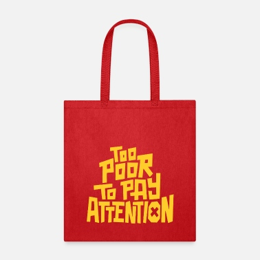 Pay To pay attention - Tote Bag