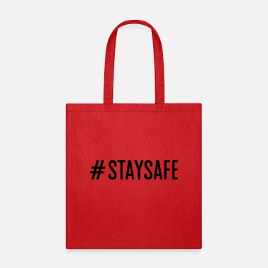 Hashtags #staysafe Strong Black - Tote Bag