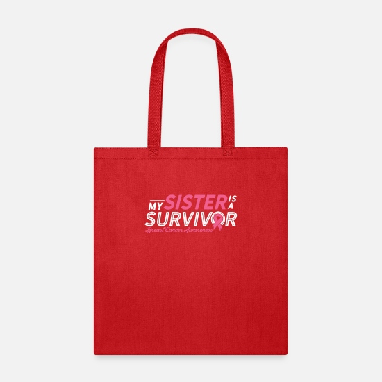 My Sister Is A Survivor breast cancer awareness - Tote Bag - red