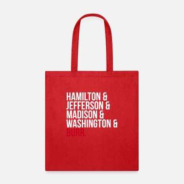 James Madison Hamilto & Jefferson & Madison & Washington & Burr - Tote Bag