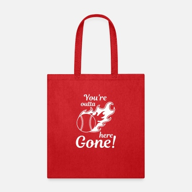 Baseball Players Baseball You re outta here Gone Real Champion Play - Tote Bag