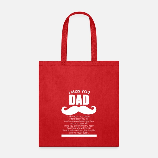 Love Bags & Backpacks - I miss you dad - Tote Bag red