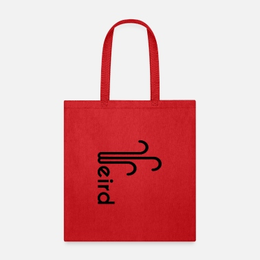 Weird Weird - Tote Bag
