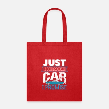Just One More Car I Promise - Tote Bag