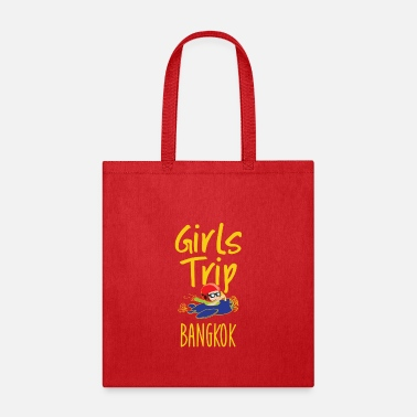 Bangkok Trip Girls Trip Holidays Vacation Bangkok Trip - Tote Bag
