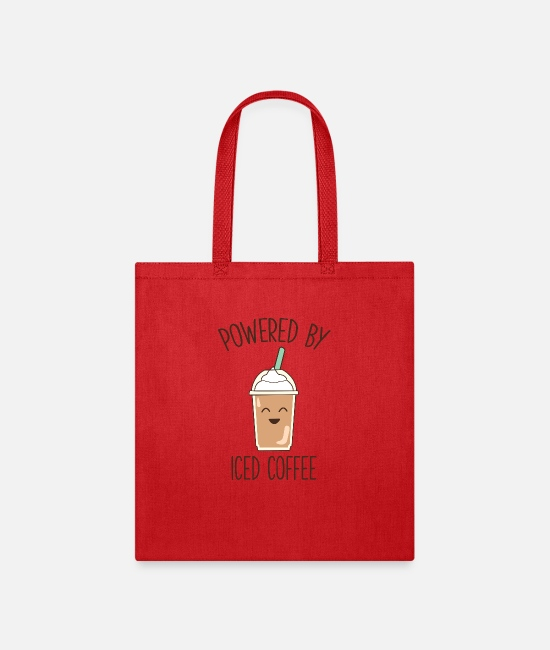Tea Bags & Backpacks - Cute Funny Coffee Gift Powered By Iced Coffee - Tote Bag red