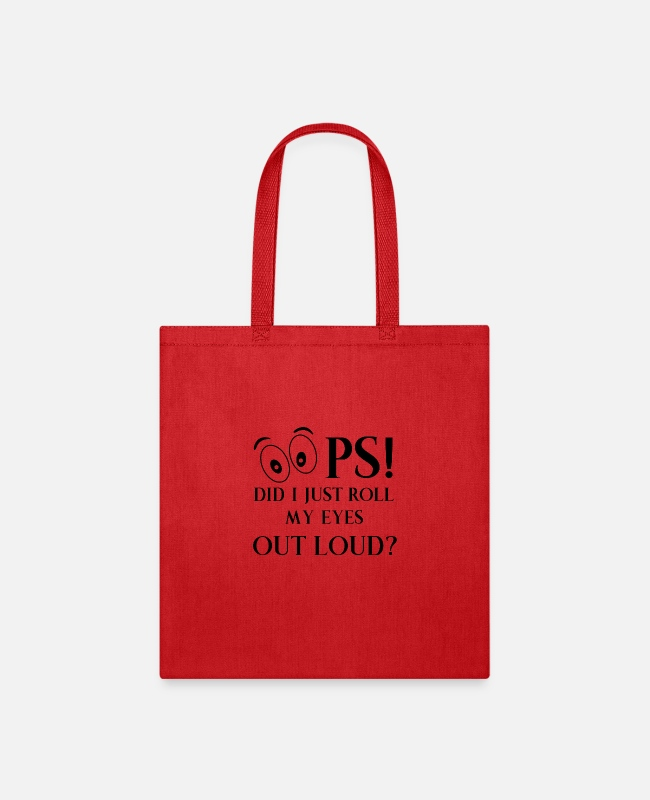 Governor Bags & Backpacks - Oops Did I just Roll My Eyes Out Loud? - Tote Bag red