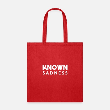 Known Known Sadness - Tote Bag