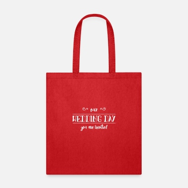 Wedding Day Our Wedding Day - Tote Bag