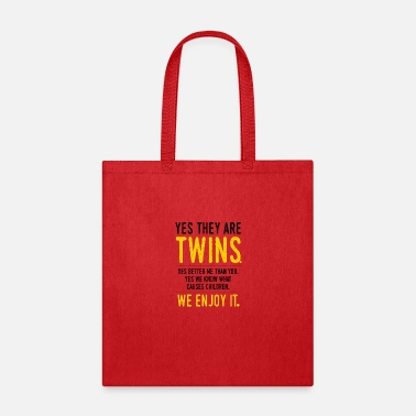 Yes they are twins - Tote Bag