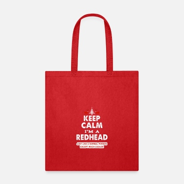 Keep Calm I'm A Redhead - Tote Bag