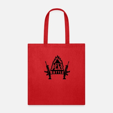 Battle Let's play battle with flames and weapons - Tote Bag