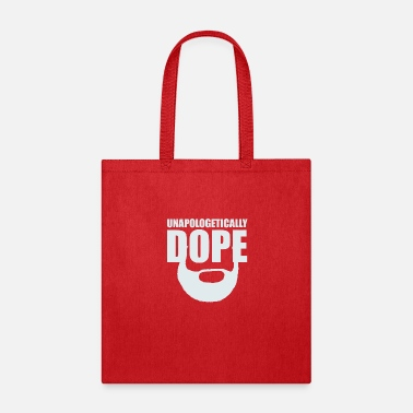 White Beard Unapologetically Dope Beard - White - Tote Bag