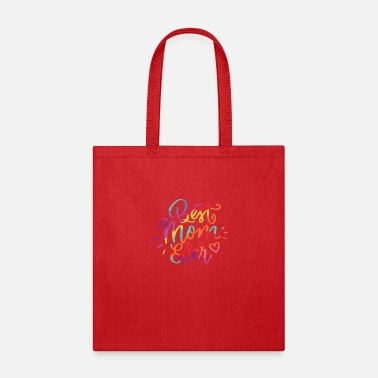 Best Mom ever saying Design - Tote Bag