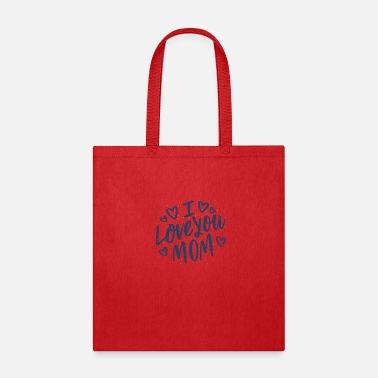 I Love you mom mum best mother - Tote Bag