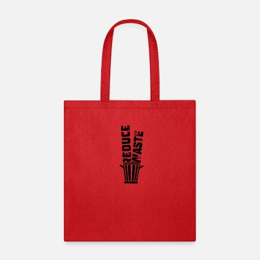Reduced Reduce Waste - Tote Bag