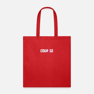 Courage Courage - Tote Bag