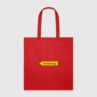 Umleitung Left - German Traffic Sign - Tote Bag