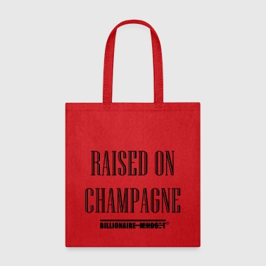 RAISED ON CHAMPAGNE - Tote Bag